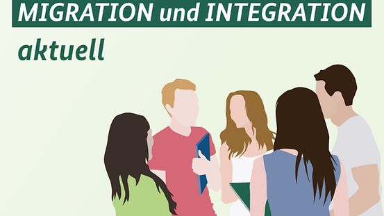 Newsletter: MIGRATION und INTEGRATION aktuell